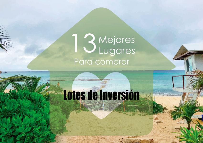 13 lugares para comprar lotes de inversion